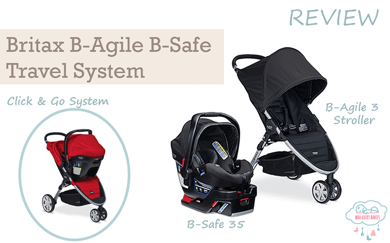 Britax B-Agile B-Safe Travel System Review