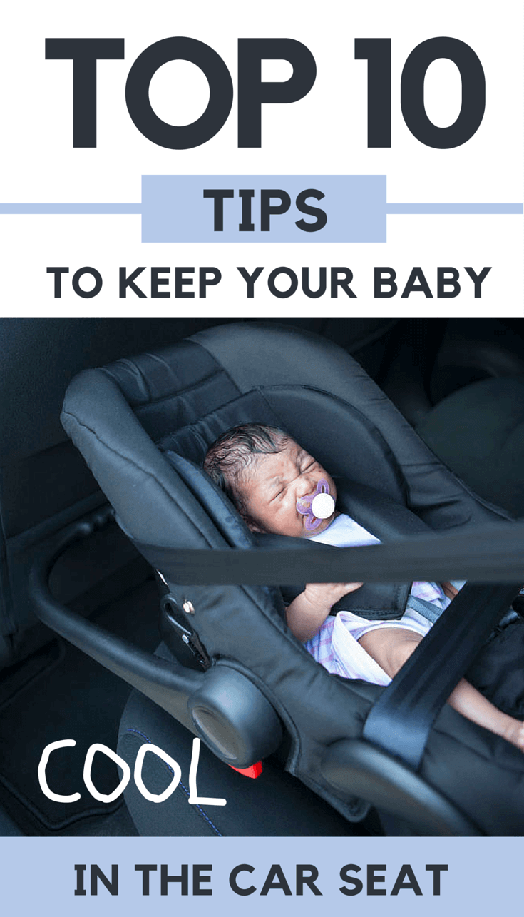 top 10 ways to keep your baby cool in the car seat. Black Bedroom Furniture Sets. Home Design Ideas