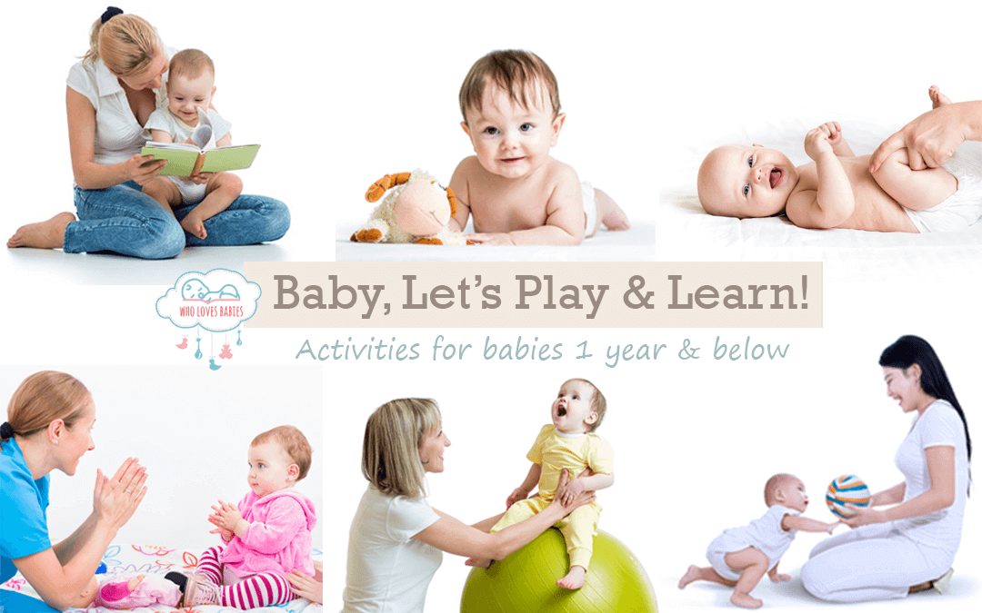 Baby, Let's Learn And Play! Activities For Babies 1 Year And Below (Part 1)