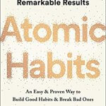 Applying Atomic Habits to Healthy Meal Preparation and More…